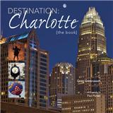 Destination: Charlotte